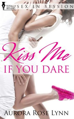 Kiss Me...If You Dare