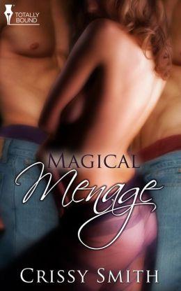 Magical Ménage