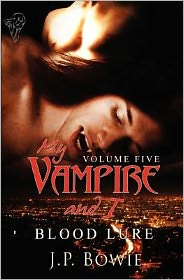 My Vampire and I: Vol 5