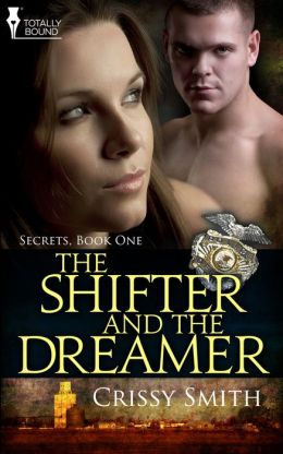 The Shifter and the Dreamer