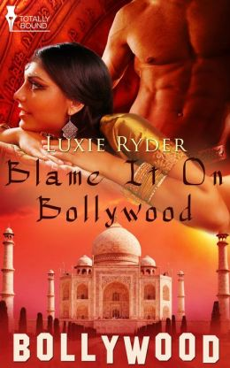 Blame it on Bollywood