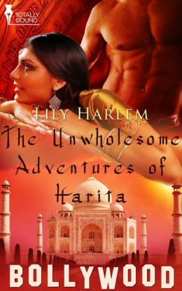 The Unwholesome Adventures of Harita