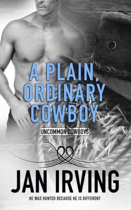 A Plain, Ordinary Cowboy
