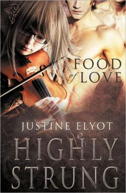 Food of Love: Highly Strung
