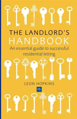 The Landlord's Handbook: An essential guide to successful residential letting