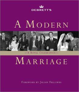 A Modern Marriage: A Royal Celebration