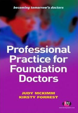 Professional Practice for Foundation Doctors