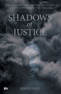 The Shadows of Justice