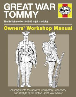Great War Tommy: The British soldier 1914-1918 (all models)