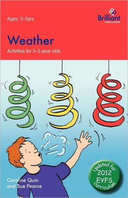 Weather: Activities for 3-5 Year Olds - 2nd Edition