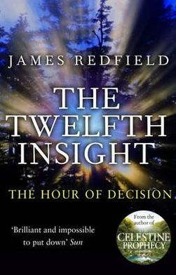 Twelfth Insight: The Hour of Decision