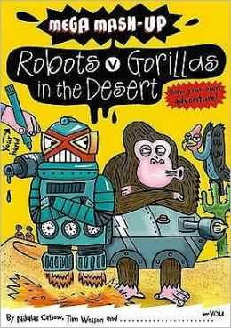 What If Gorillas Raced Robots in the Desert?. Nikalas Catlow and Tim Wesson