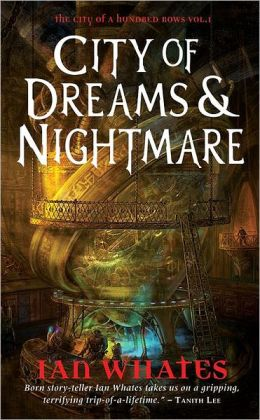 City of Dreams and Nightmare (City of a Hundred Rows Series #1)