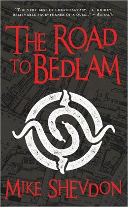 The Road to Bedlam (Courts of the Feyre Series #2)