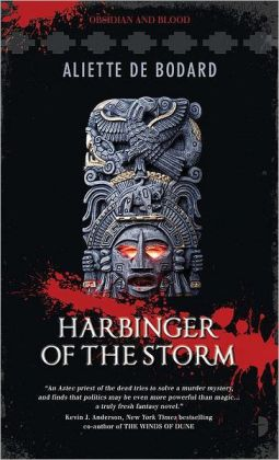 Harbinger of the Storm (Obsidian and Blood Series #2)