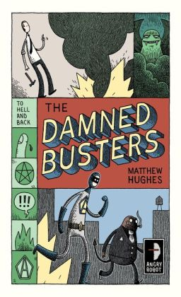 The Damned Busters (To Hell and Back Series #1)