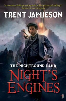 Night's Engines: The Nightbound Land, Book 2