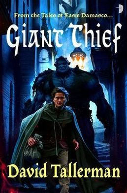 Giant Thief (Tales of Easie Damasco Series #1)