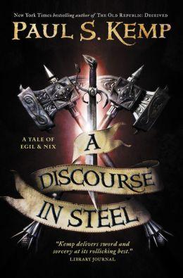 A Discourse in Steel: A Tale of Egil and Nix