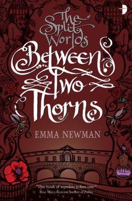 Between Two Thorns (Split Worlds Series #1)