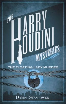 The Harry Houdini Mysteries: The Floating Lady Murder