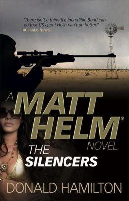 The Silencers (Matt Helm Series #4)
