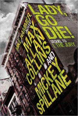 Lady, Go Die! (Mike Hammer Series #17)