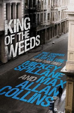 King of the Weeds (Mike Hammer Series)