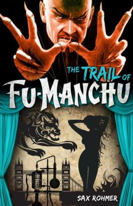 Fu-Manchu: The Trail of Fu-Manchu