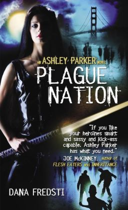 Plague Nation (Ashley Parker Series #2)