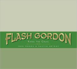 Flash Gordon: Kang the Cruel: The Complete Flash Gordon Library 1946-50