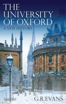 University of Oxford, The : A New History