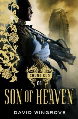 Son of Heaven (Chung Kuo Series #1)