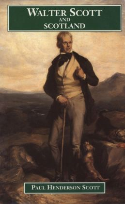 Walter Scott and Scotland