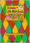 Orlando's Little while Friends