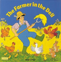 The Farmer in the Dell (Classic Books with Holes Series)