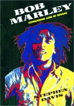 Bob Marley: Conquering Lion of Reggae