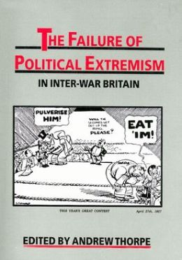 Failure of Political Extremism in Inter-War Britain