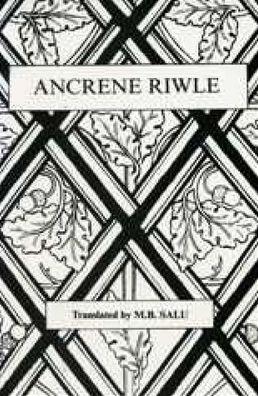 The Ancrene Riwle