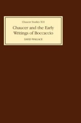 Chaucer and the Early Writings of Boccaccio