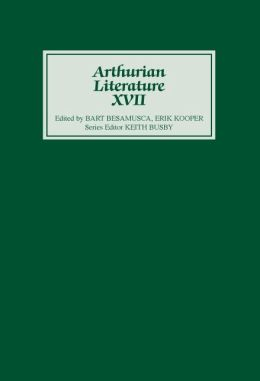 Arthurian Literature XVII: Originality and Tradition in the Middle Dutch Roman van Walewein