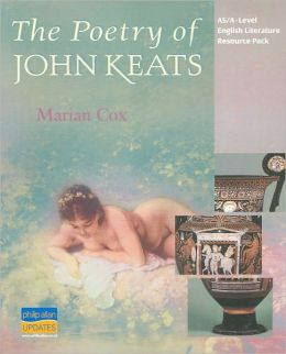 The Poetry of John Keats: AS/A-Level English Literature Resouce Pack