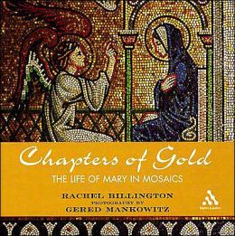 Chapters of Gold: Meditations on the Life of Our Lady