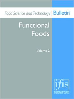 Food Science And Technology Bulletin: Functional Foods Volume 2