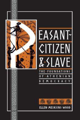 Peasant-Citizen & Slave