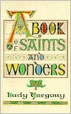 A Book of Saints & Wonders