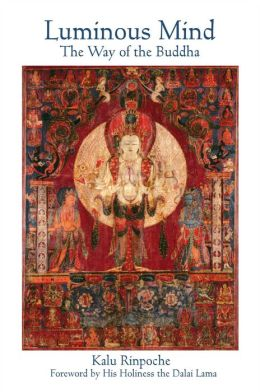 Luminous Mind: The Way of the Buddha