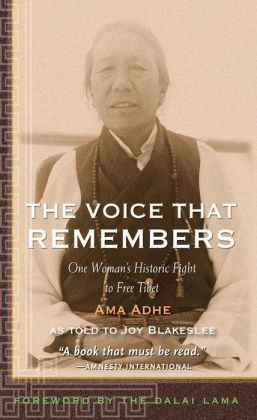Voice That Remembers: One Woman's Historic Fight to Free Tibet