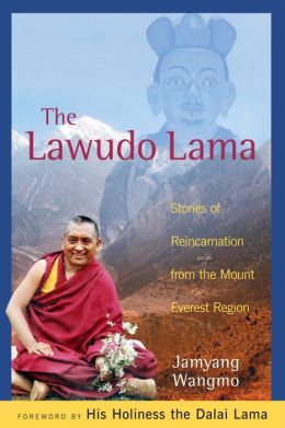 Lawudo Lama: Stories of Reincarnation from the Mount Everest Region