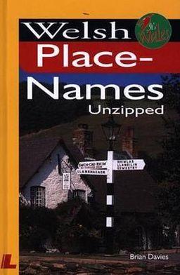 Welsh Place-Names Unzipped